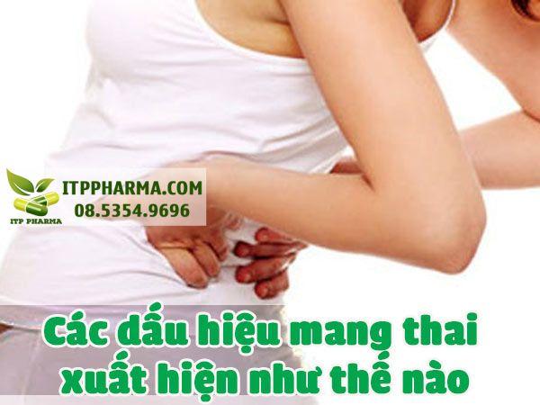 Các dấu hiệu mang thai xuất hiện khi nào