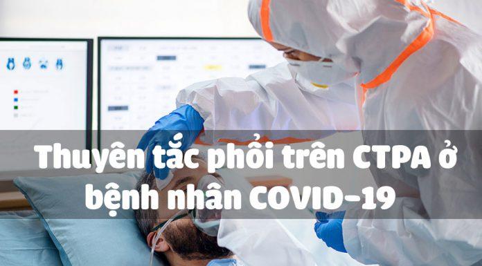 Thuyên tắc phổi trên CTPA ở bệnh nhân COVID-19