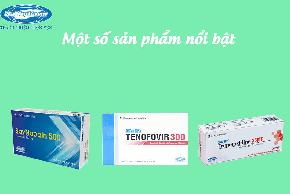Hình ảnh một số sản phẩm nổi bật của công ty Savipharm