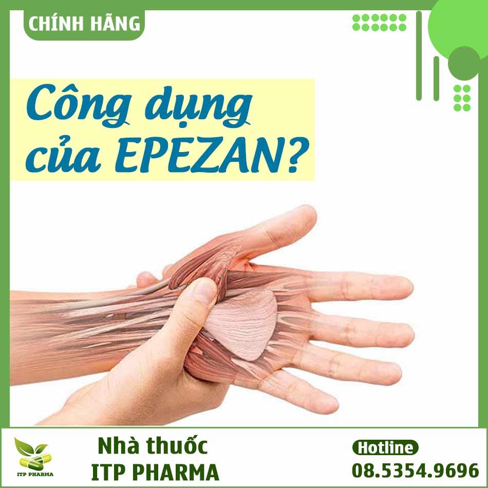 Thuốc Epezan có công dụng gì?