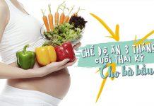 Chế độ ăn uống 3 tháng cuối thai kỳ cho bà bầu