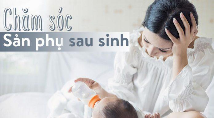 Cách chăm sóc sản phụ sau sinh