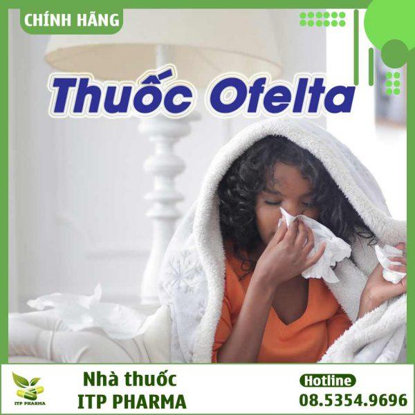Thuốc điều trị viêm mũi dị ứng Ofelta