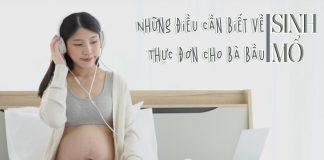 Một số điều cần biết về sinh mổ và thực đơn cho người sinh mổ