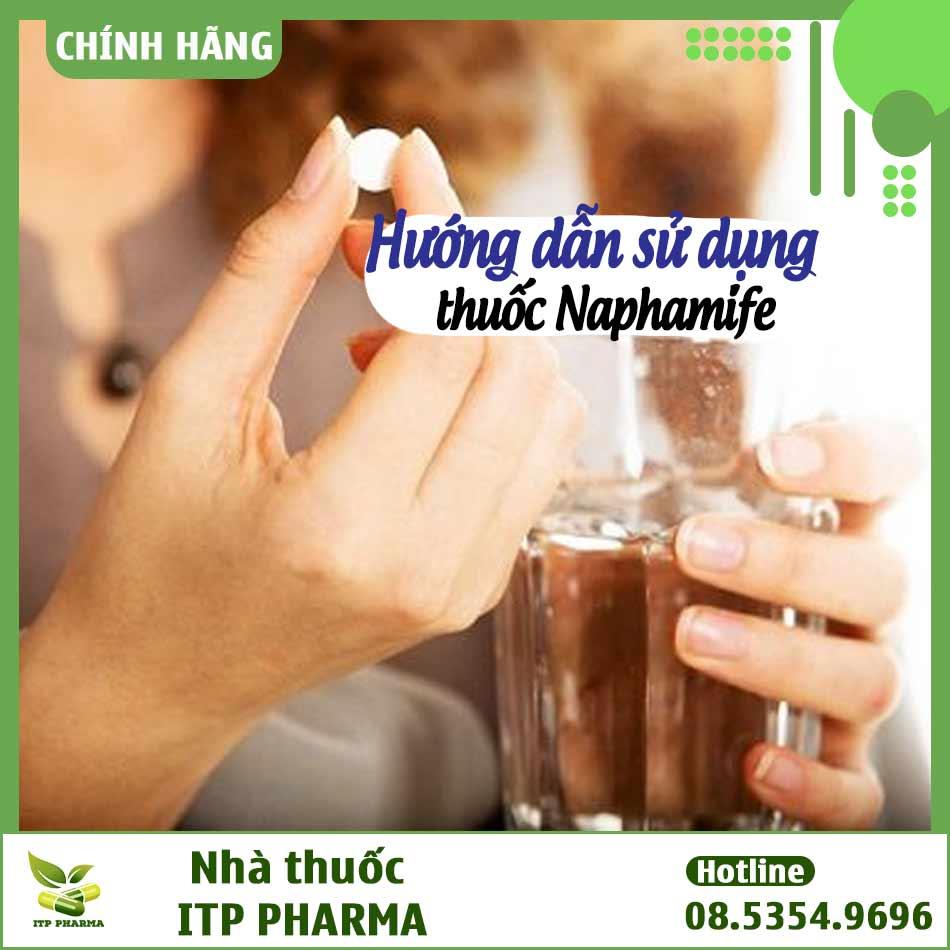 Hướng dẫn sử dụng thuốc Naphamife