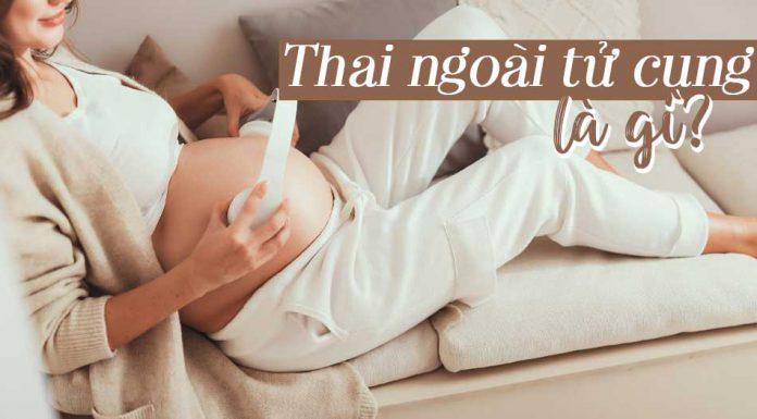 Thai ngoài tử cung là gì? Dấu hiệu nhận biết thai ngoài tử cung