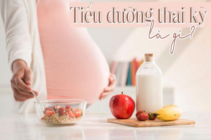 Tiểu đường thai kỳ có nguy hiểm không? Cách phòng tránh cho bà bầu