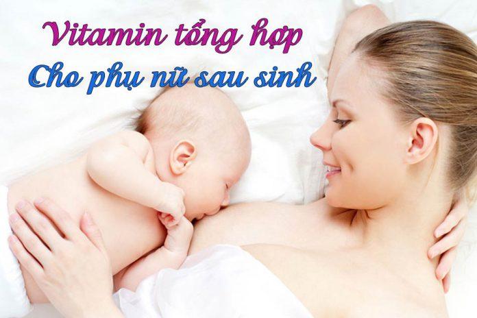 Vitamin tổng hợp cho phụ nữ sau sinh